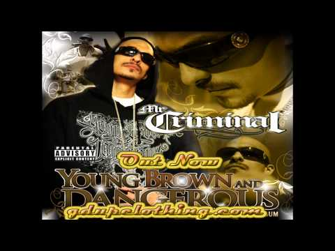 Mr. Criminal- It's What I Love (NEW MUSIC 2012) (Young Brown And Dangerous)