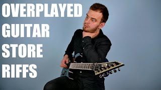 Top 10 Overplayed Guitar Center Songs
