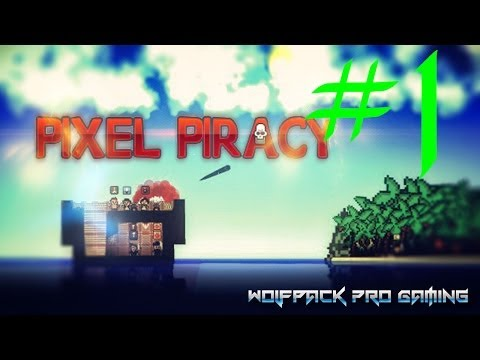 Pixel Piracy en español pc - Parte 1. El capital Alpha al mando