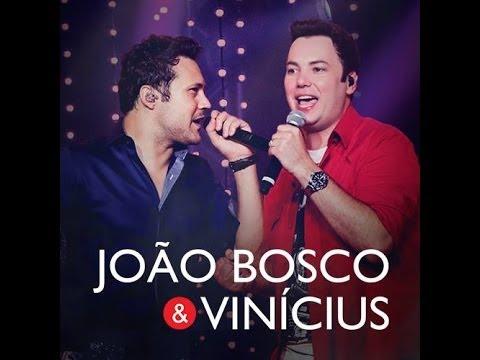 João Bosco e Vinícius - Sorte é Ter Você (Lançamento 2014)