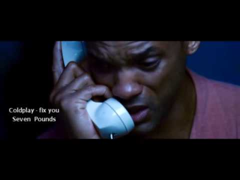 coldplay fix you seven pounds movie by shawky