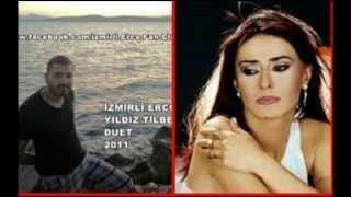 İZMİRLİ ERCO - YILDIZ TİLBE DUET 2011