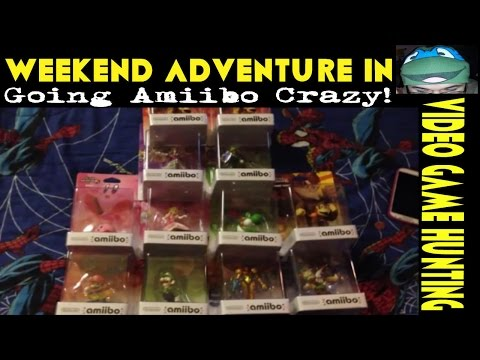 Weekend Adventure in Video Game Hunting #94 Going Amiibo Crazy!