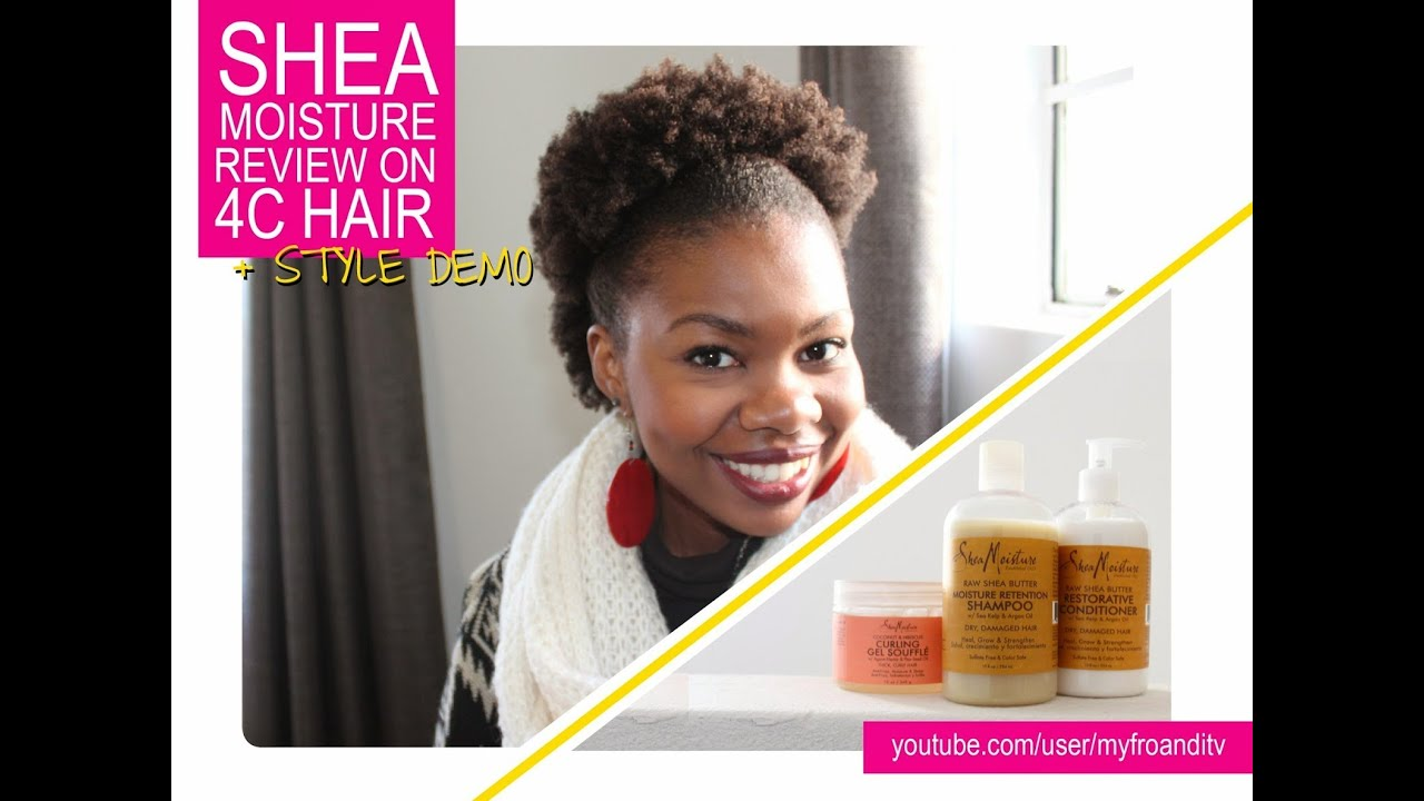 Shea Moisture Review On 4c Hair Style Demo Youtube
