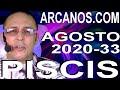 Video Horóscopo Semanal PISCIS  del 9 al 15 Agosto 2020 (Semana 2020-33) (Lectura del Tarot)