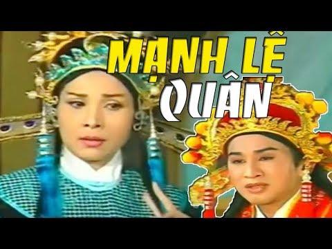 Cai Luong Viet▶Manh Le Quan - Cai Luong Ho Quang