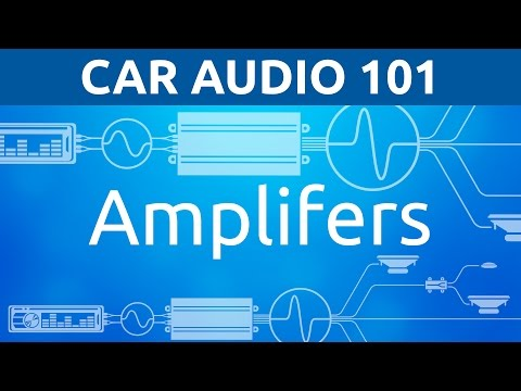 Car Audio 101: Amplifiers