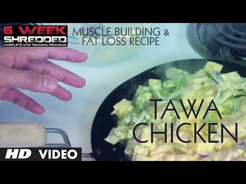 Tawa Chicken: Muscle Building & Fat Loss Recipe | Guru Mann | Health and Fitness