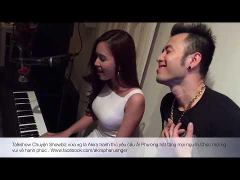 Ca sĩ Akira Phan được Ca sĩ MC dễ thương Ái Phương hát tặng bài Trót Yêu