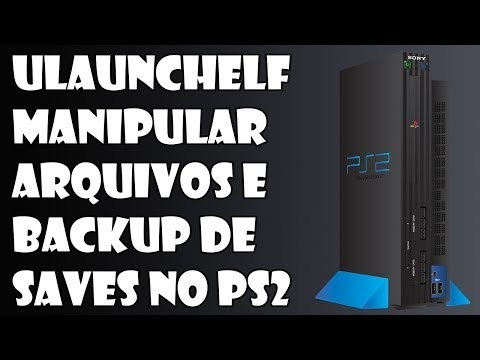 Tutorial - uLaunchelf no PS2 Manipular arquivos e backup de Saves!
