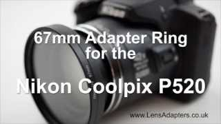 Nikon Coolpix P520 Adapter Ring Nikon P520 Adapter Filter