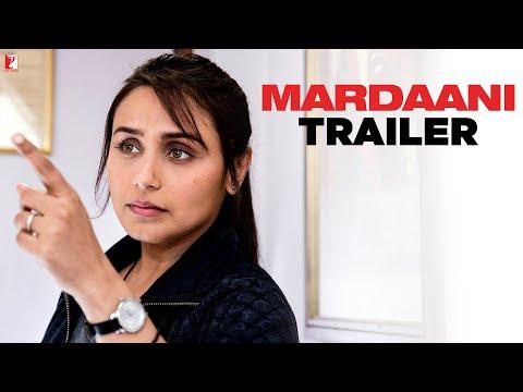 Mardaani - Trailer - Rani Mukerji