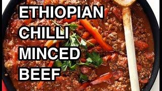 How to cook Great Ethiopian Minced Beef wot (wet wat)