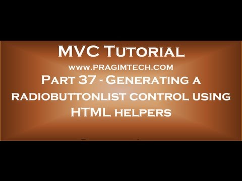 Part 37   Generating a radiobuttonlist control in mvc using HTML helpers