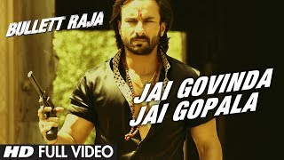 Jai Govinda Jai Gopala Video Song - Bullett Raja