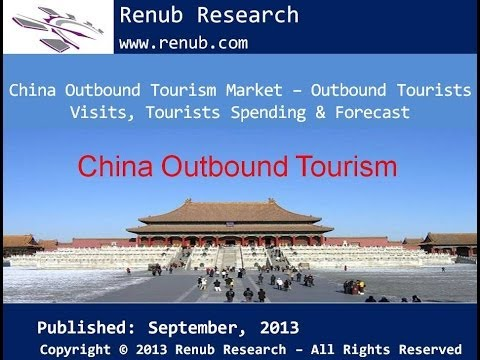 China Outbound Tourism Market - Outbound Tourists Visits, Tourists Spending & Forecast