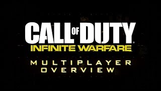 Call of Duty: Infinite Warfare - Multiplayer Overview