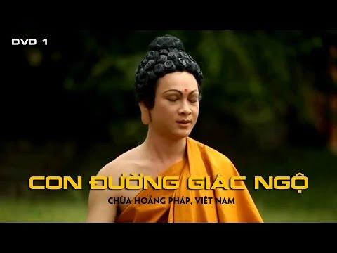 Phim Phật Giáo Hay Nhất | CON ĐƯỜNG GIÁC NGỘ - TẬP 1 | Cuộc Đời Của Đức Phật