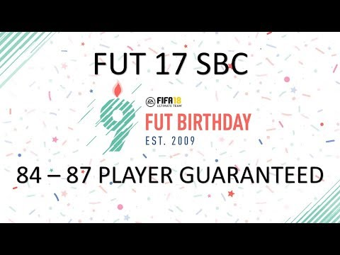 FUT 17 SBC - FUT BIRTHDAY - FIFA 18 ULTIMATE TEAM