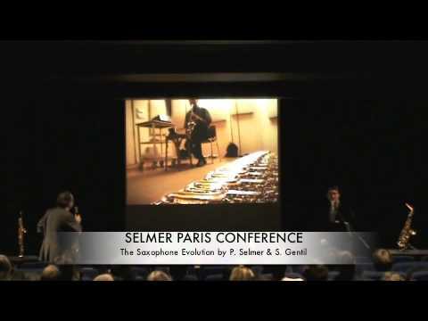 SELMER PARIS CONFERENCE. The saxophone Evolution