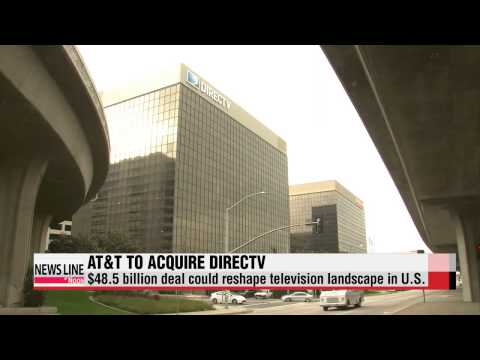 AT&T to acquire DirecTV