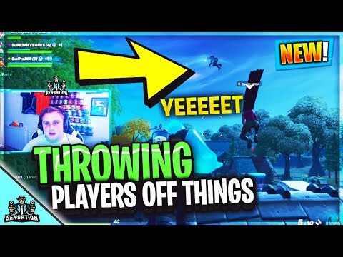 Fortnite Funny Moments Throwing Players Off High Areas YEEET!!! chapter 2 season 1)