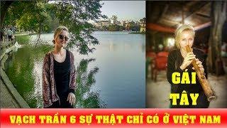 Gái Tây vạch trần 6 điều kỳ cục chỉ có ở Việt Nam - News Tube