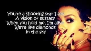 Rihanna- Diamonds In The Sky (Official Lyrics)