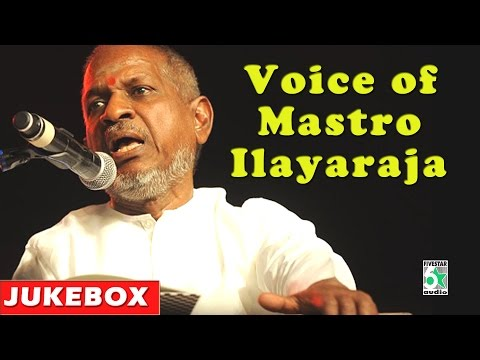 Ilayaraja Super Hit Songs / Voice of Mastro Ilayaraja