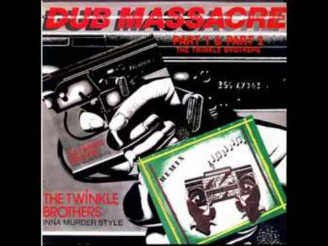 The Twinckle Brothers   Dub massacre Part 1 2   16   Dubbing for peace