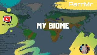 My Biome Song