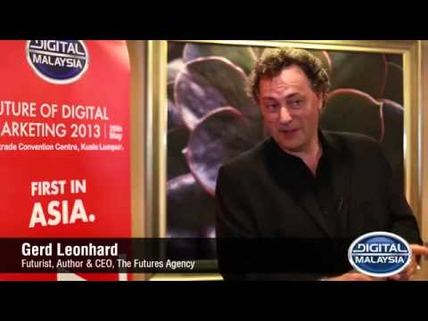 The Future of Digital Marketing: Interview: Futurist Gerd Leonhard (at Digital Malaysia May 2013)
