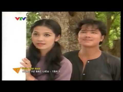 Phim Việt Nam   Công Tử Bạc Liêu  Tập 1 & 2   YouTube