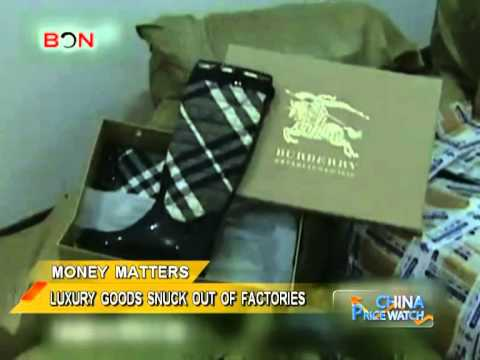 Luxury goods snuck out of factories - China Price Watch - November 08, 2013 - BONTV China