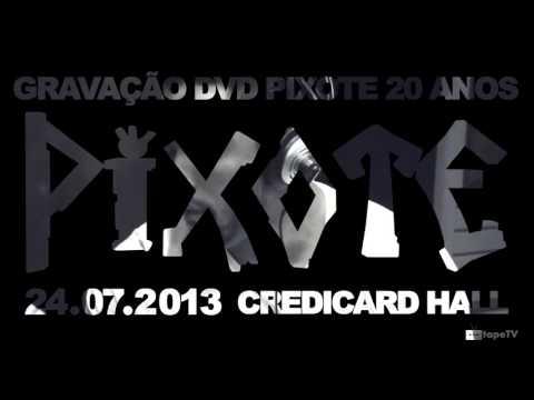 Grupo Pixote - Vale Nigth | Ensaio DVD 2013 - 20 Anos