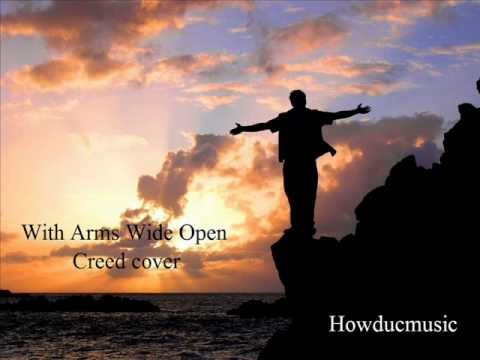 CREED-WITH ARMS WIDE OPEN-COVER-HOWDUCMUSIC