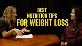 Best Nutrition Tips For Weight Loss