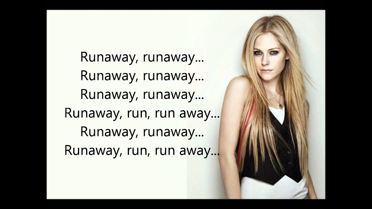 Avril Lavigne - Runaway +Lyrics - YouTube Avril Lavigne Lyrics