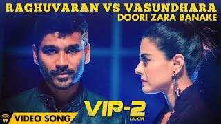VIP 2 Movie Doori Zara Banake