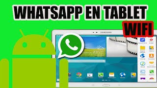 Instalar Whatsapp En Tablet Solo Wifi No 3g Samsung Galaxy