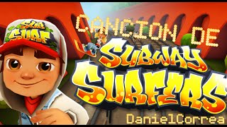 Cancion De Subway Surfers.