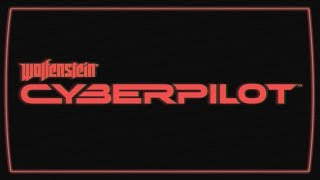 Wolfenstein: Cyberpilot - Announce Trailer