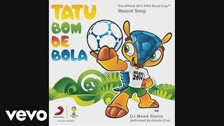 Tatu Bom De Bola [(The Official 2014 FIFA World Cup Mascot