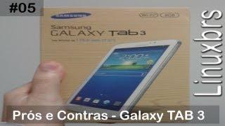 Samsung Galaxy Tab 3 T2100 SM T210 Prós E Contras