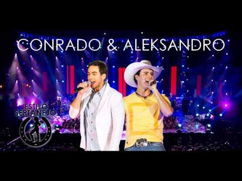 Conrado e Aleksandro - Hoje Tem (Estilo Sertanejo)
