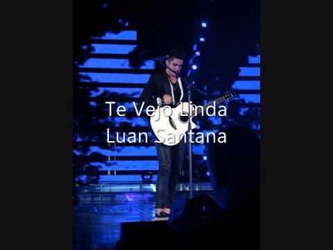 Luan Santana – Te Vejo Linda – Mp3 (2013)