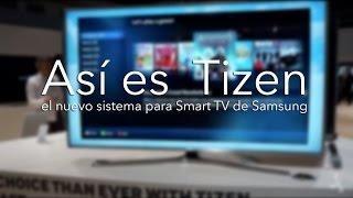 Tizen, uno de los pilares de los nuevos SUHD de Samsung