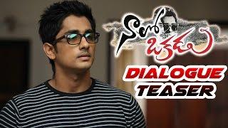Naalo Okadu Telugu Movie | Dialogue Teaser | Siddharth