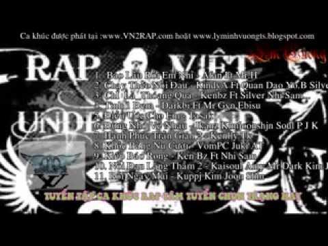 Tuyển Tập Những Ca Khúc Rap Mới Nhất 2013 Part2 Của -Kenbz, Afan,Kindy A,Quan Dao,KenllyTK
