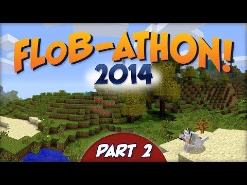 FLoB-ATHON 2014! Part 2 of 4 - Far Lands or Bust 12-hour Livestream